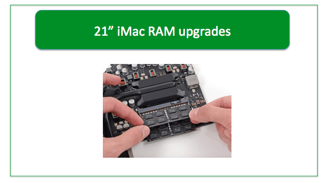 "21"" iMac RAM upgrades, upgrade 21"" iMac RAM, 16GB 21"" iMac RAM, 21"" RAM upgrade, Tapered edge 21"" iMac RAM upgrade, thin 21"" iMac RAM upgrade, upgrade 21"" tapered edge imac RAM"