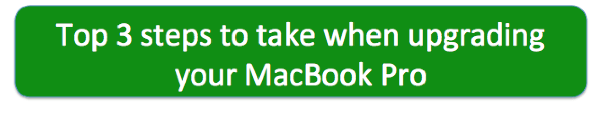 Top 3 steps to take when upgrading your MacBook Pro South Africa